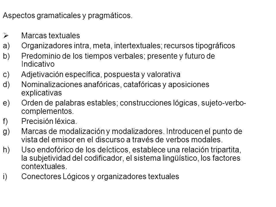 Aspectos gramaticales y pragmáticos.