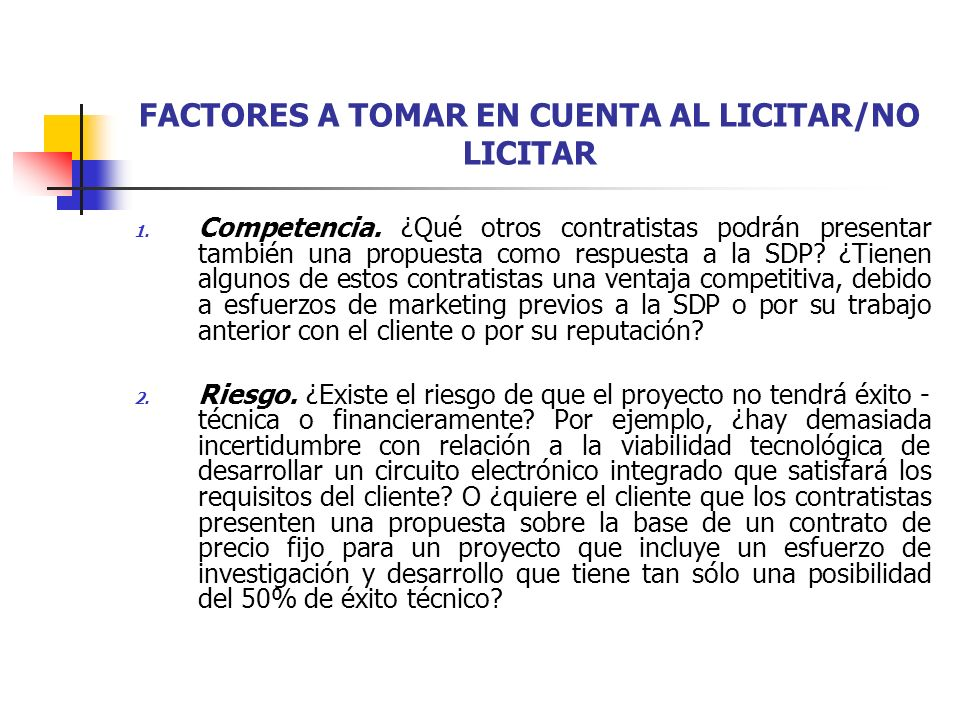 FACTORES A TOMAR EN CUENTA AL LICITAR/NO LICITAR