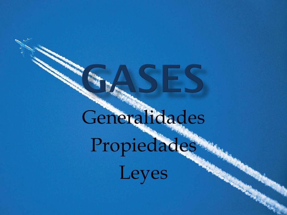 Generalidades Propiedades Leyes