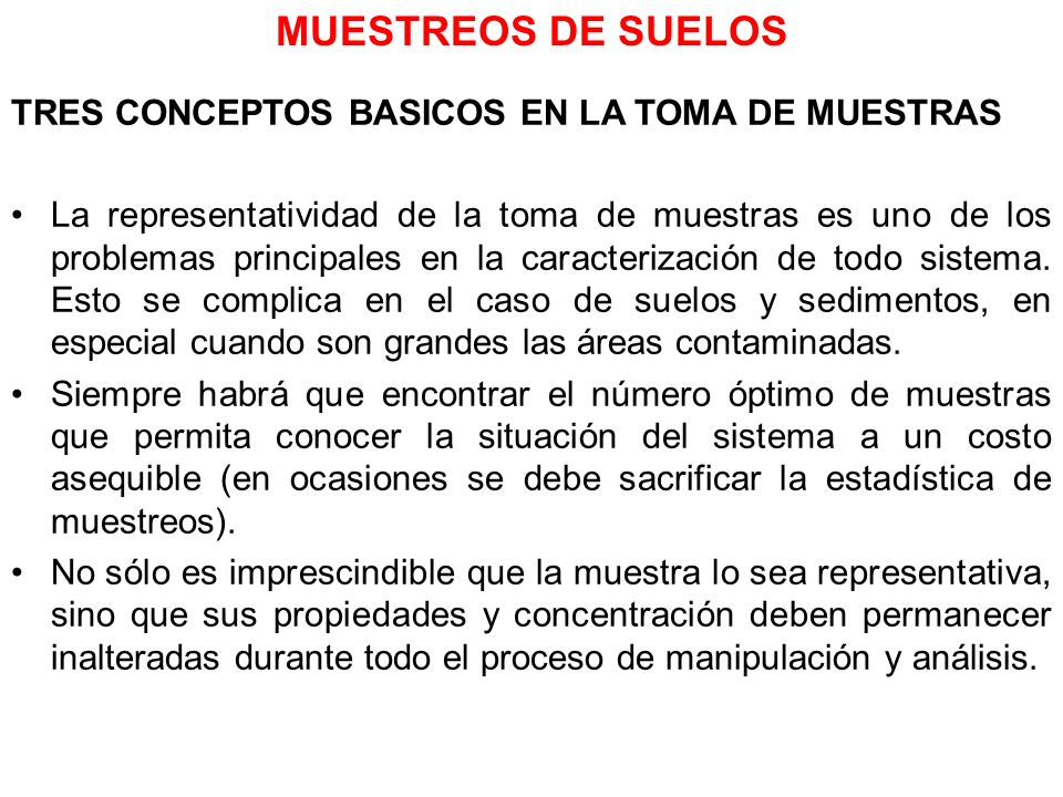 MUESTREOS DE SUELOS TRES CONCEPTOS BASICOS EN LA TOMA DE MUESTRAS