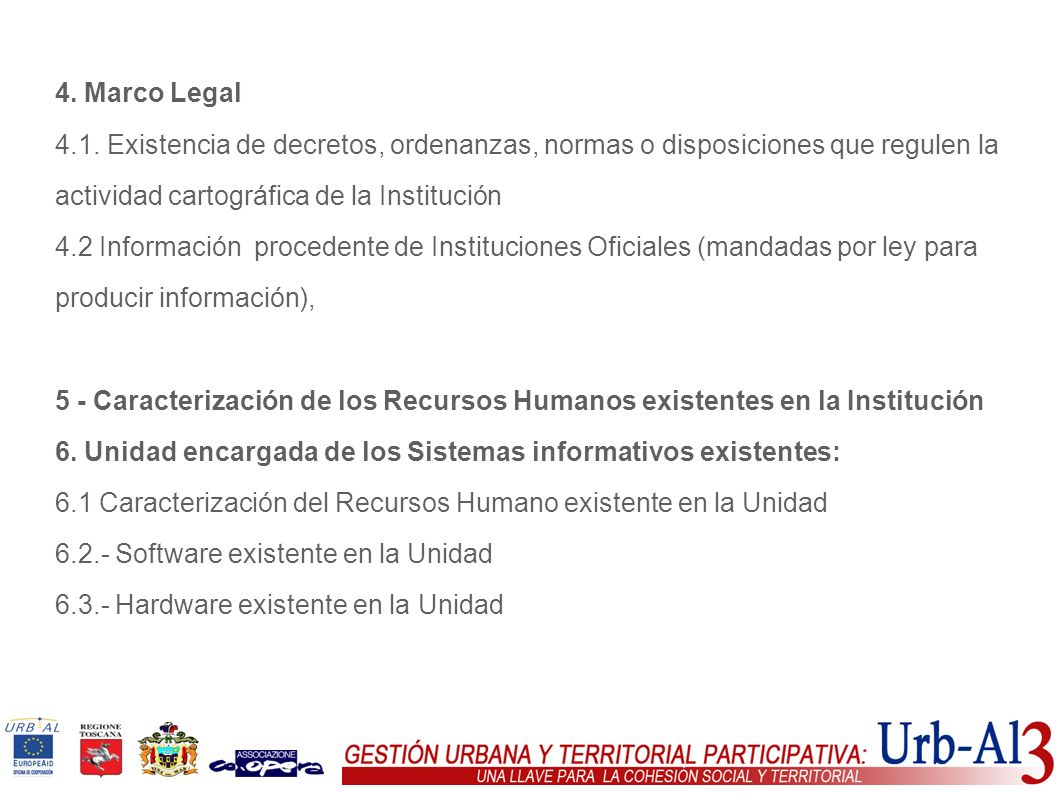 4. Marco Legal4.1. Existencia de decretos, ordenanzas, normas o disposiciones que regulen la actividad cartográfica de la Institución.