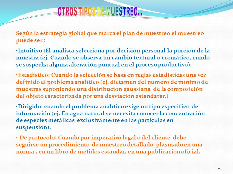 OTROS TIPOS DE MUESTREO...