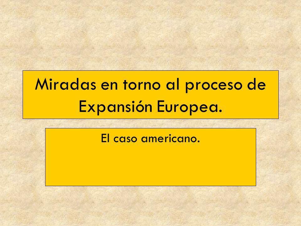 Miradas en torno al proceso de Expansión Europea.