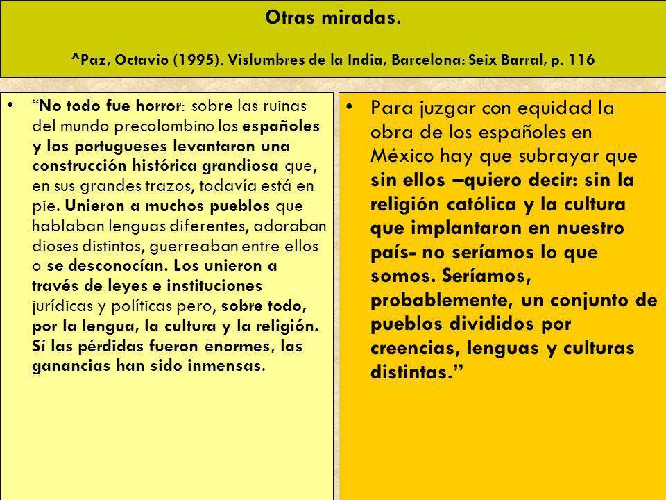 Otras miradas. ^Paz, Octavio (1995)