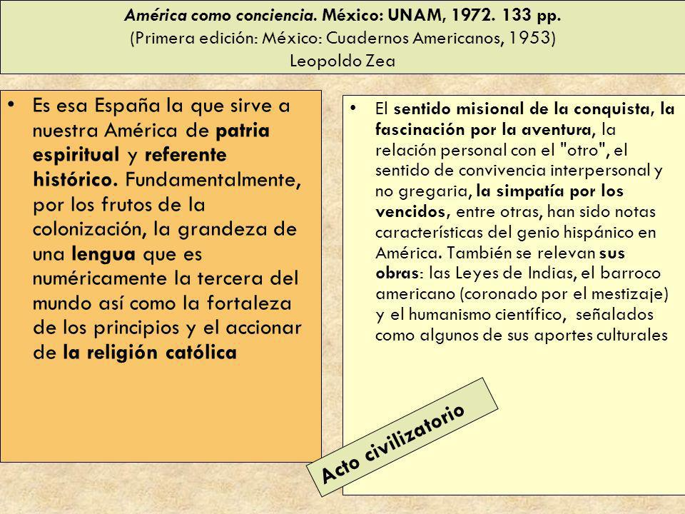 América como conciencia. México: UNAM, 1972. 133 pp