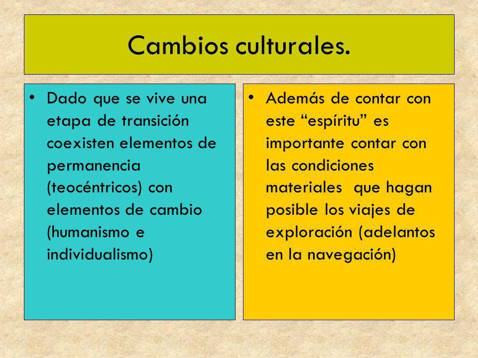 Cambios culturales.