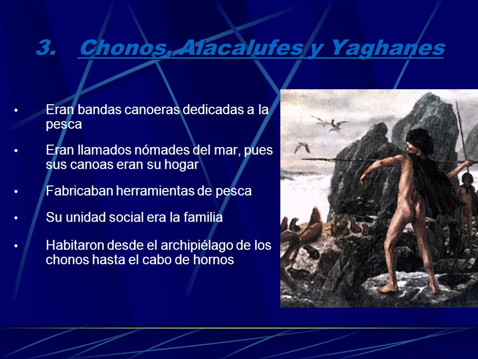 Chonos, Alacalufes y Yaghanes