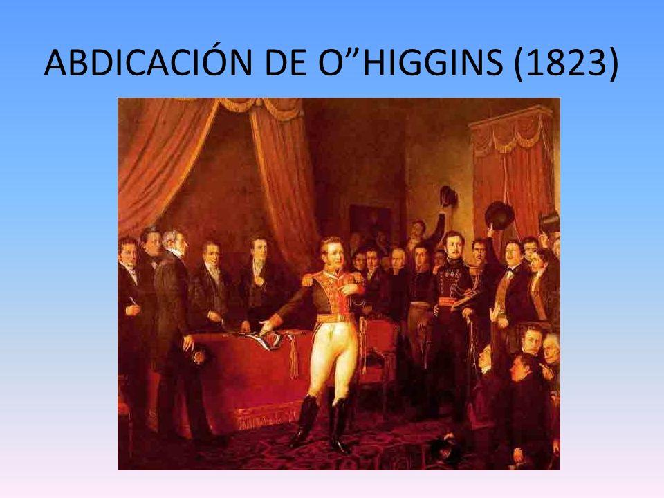 ABDICACIÓN DE O HIGGINS (1823)