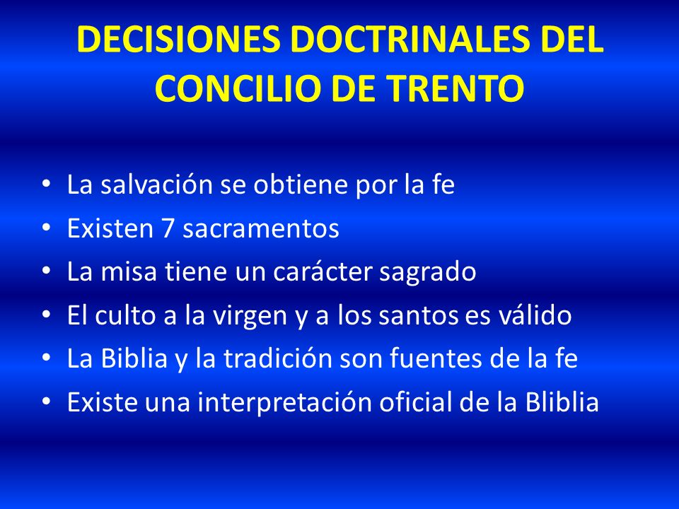 DECISIONES DOCTRINALES DEL CONCILIO DE TRENTO