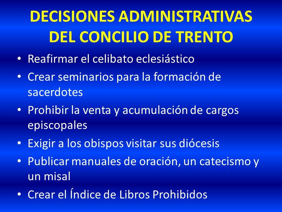 DECISIONES ADMINISTRATIVAS DEL CONCILIO DE TRENTO