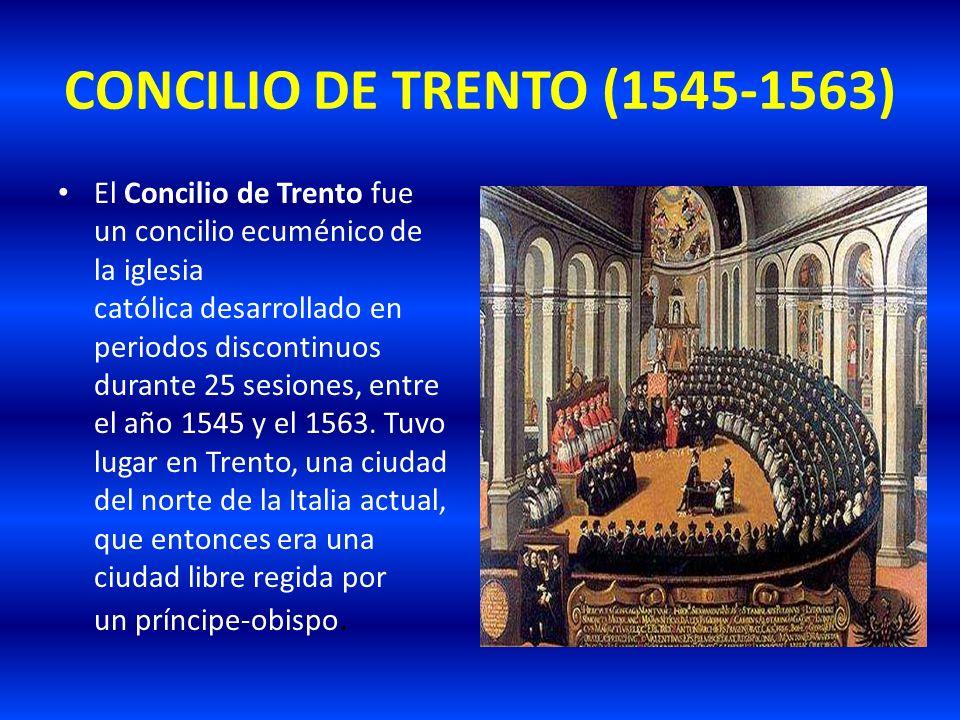 CONCILIO DE TRENTO (1545-1563)