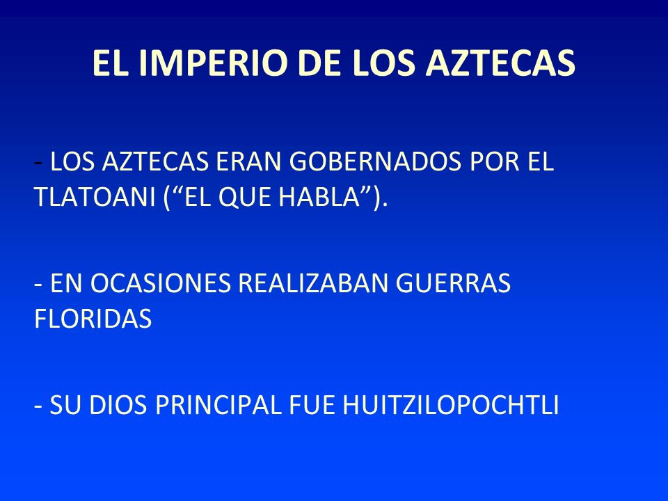 EL IMPERIO DE LOS AZTECAS