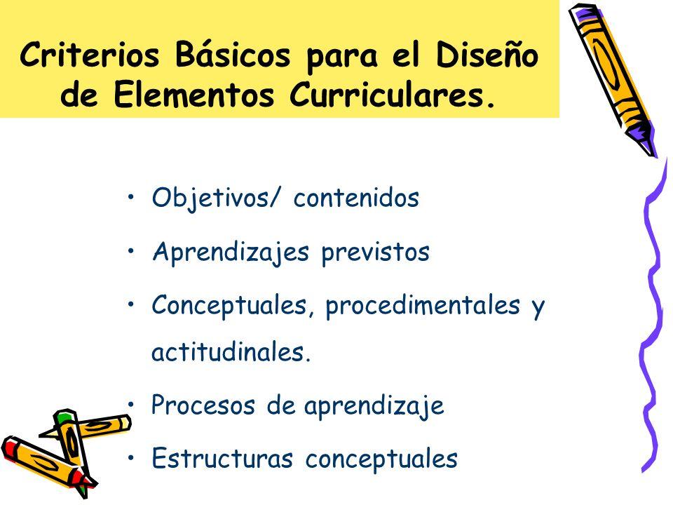 Criterios Básicos para el Diseño de Elementos Curriculares.