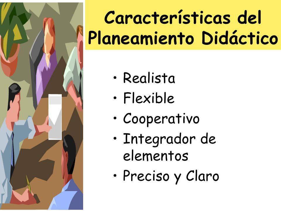 Características del Planeamiento Didáctico