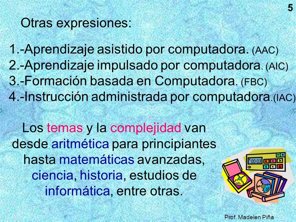 1.-Aprendizaje asistido por computadora. (AAC)