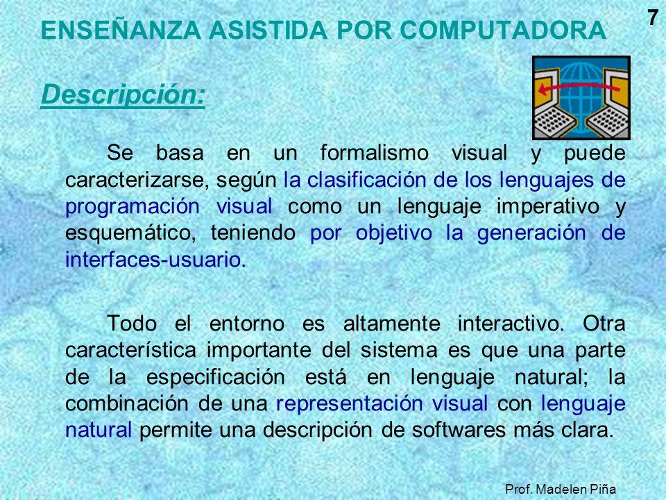 ENSEÑANZA ASISTIDA POR COMPUTADORA Descripción: