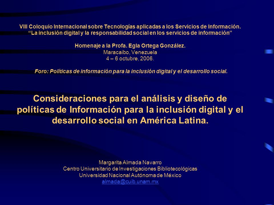 VIII Coloquio Internacional sobre Tecnologías aplicadas a los Servicios de Información.