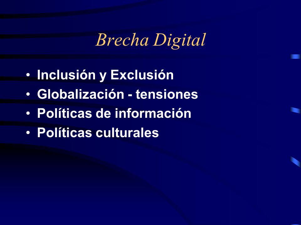 Brecha Digital Inclusión y Exclusión Globalización - tensiones