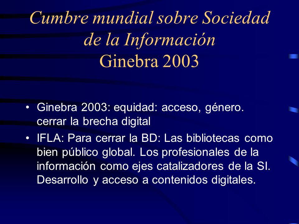Cumbre mundial sobre Sociedad de la Información Ginebra 2003