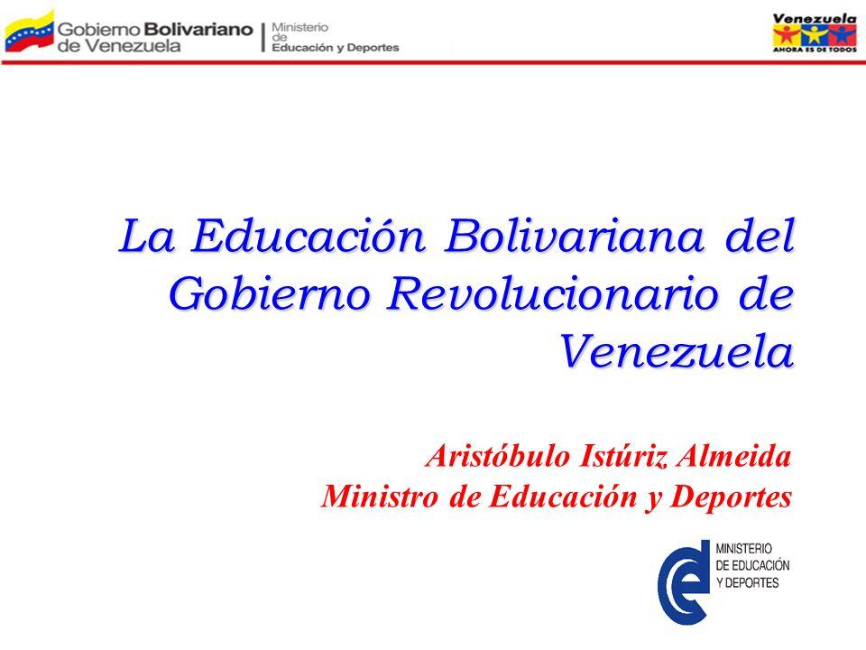 La Educación Bolivariana del Gobierno Revolucionario de Venezuela