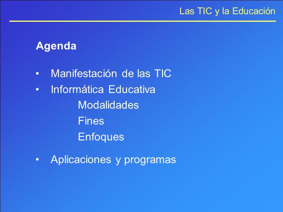 Agenda Manifestación de las TIC. Informática Educativa.