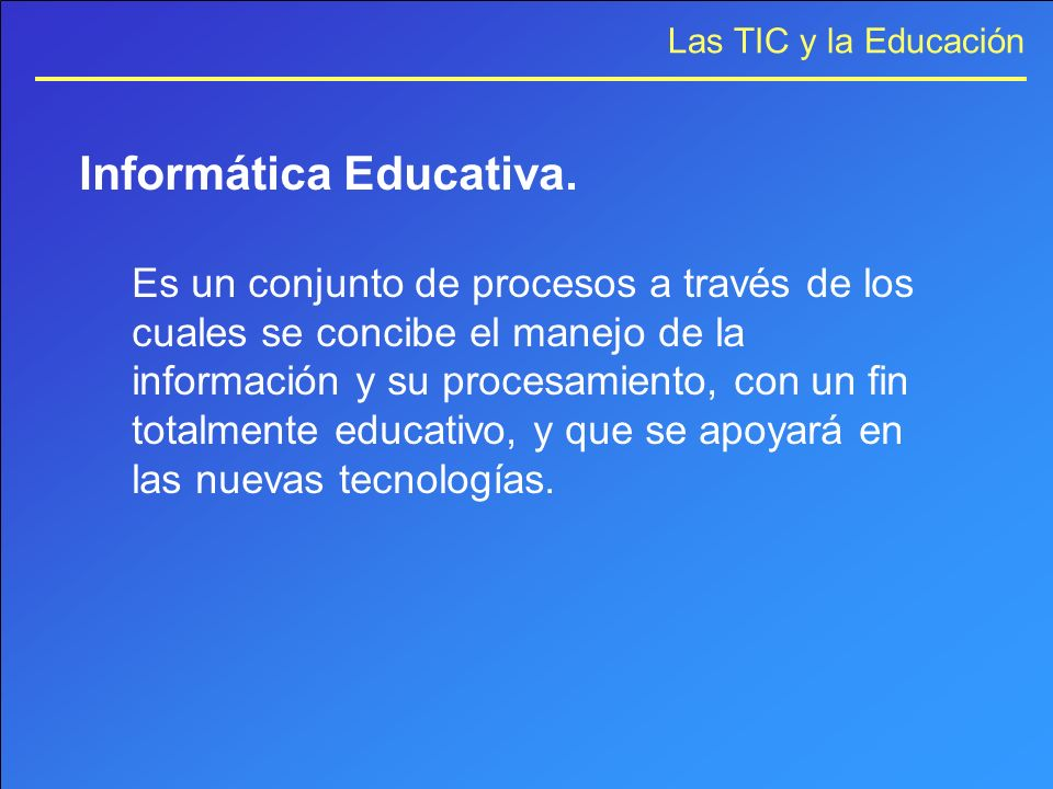 Informática Educativa.