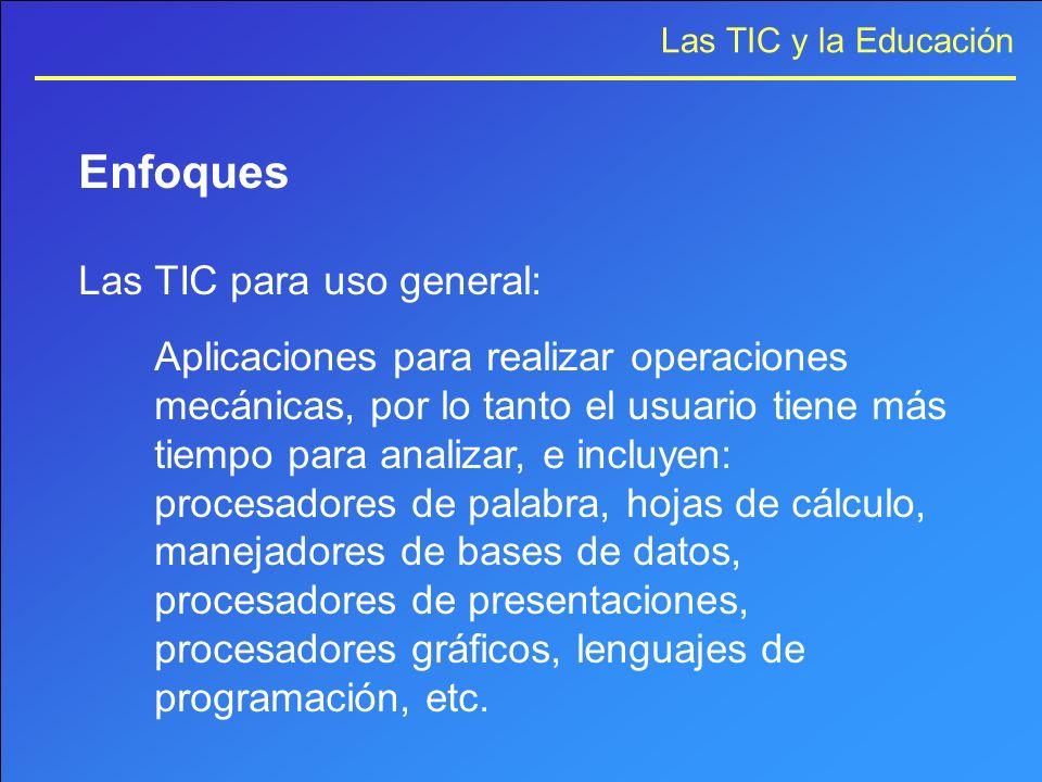 Enfoques Las TIC para uso general: