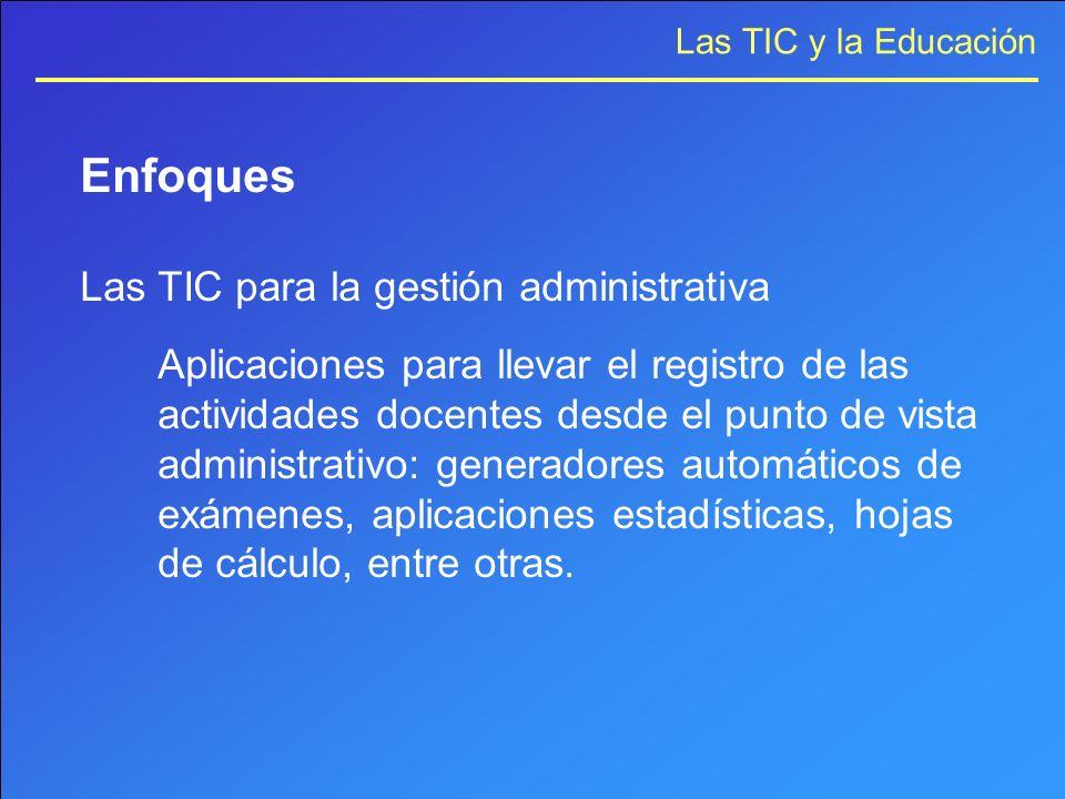 Enfoques Las TIC para la gestión administrativa