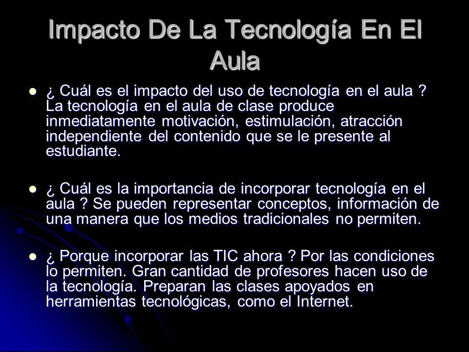 Impacto De La Tecnología En El Aula