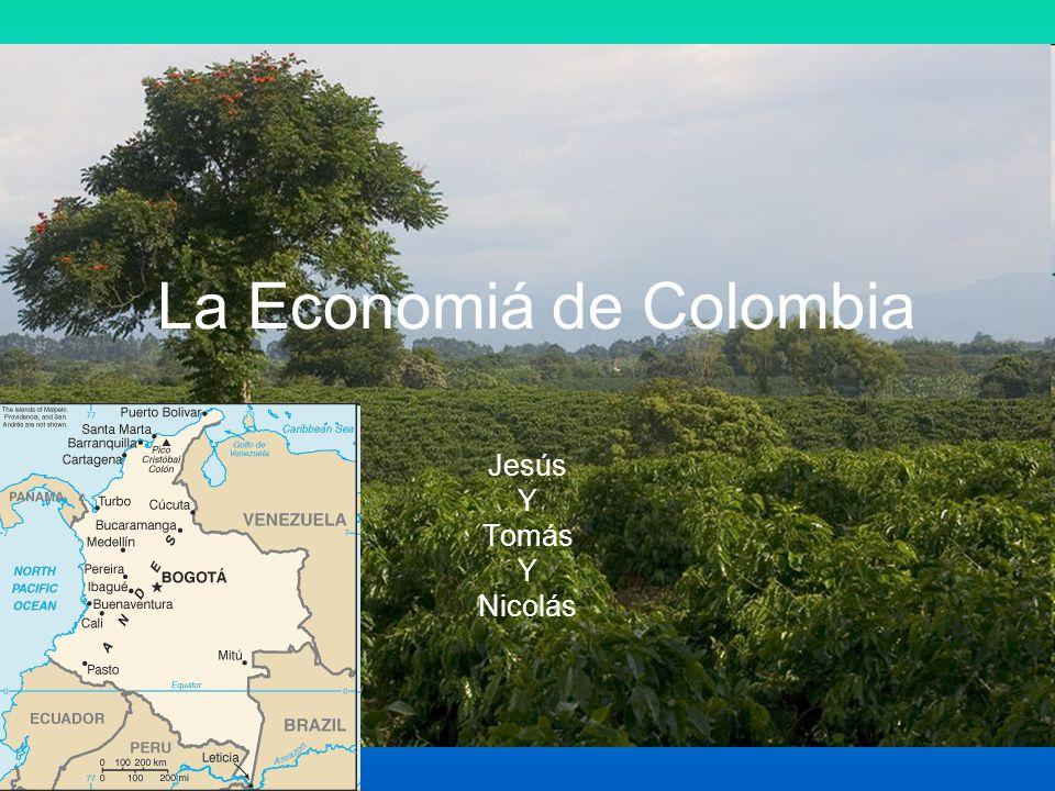 La Economiá de Colombia