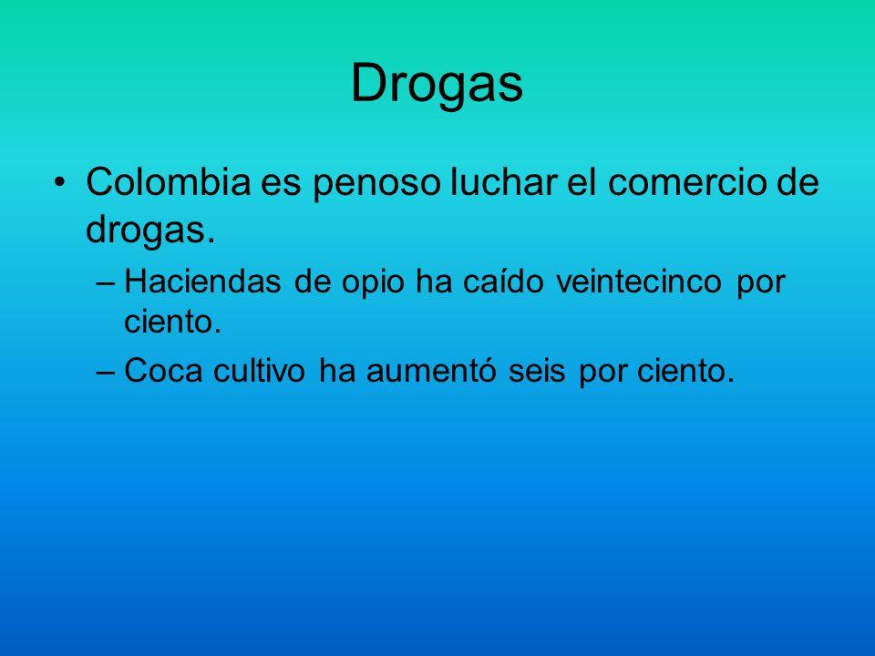 Drogas Colombia es penoso luchar el comercio de drogas.