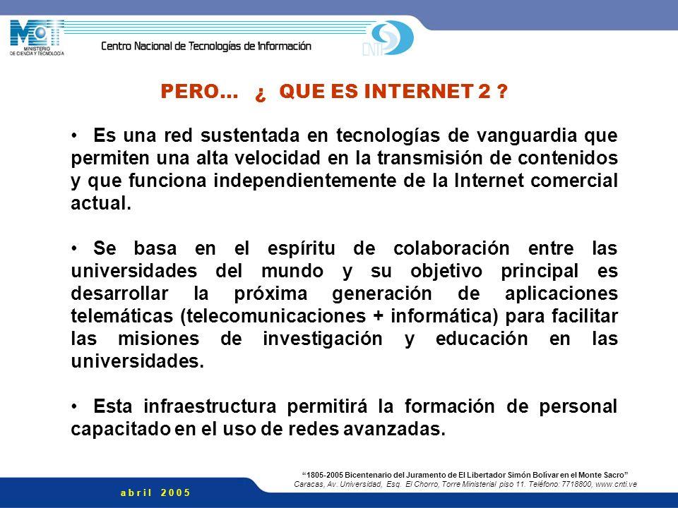 PERO… ¿ QUE ES INTERNET 2