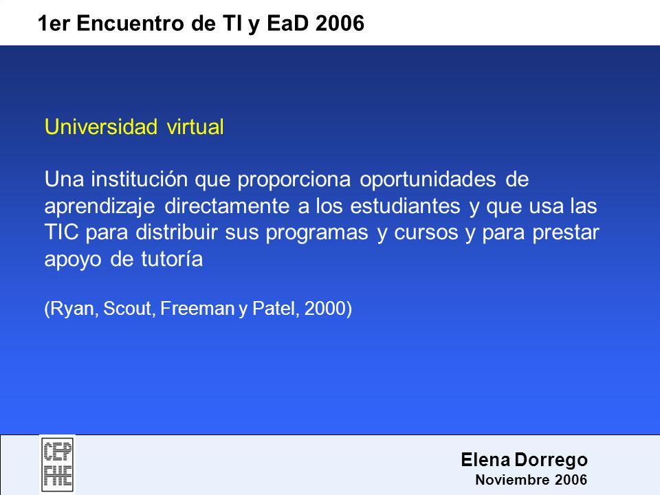 1er Encuentro de TI y EaD 2006 Universidad virtual