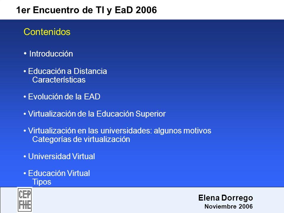 1er Encuentro de TI y EaD 2006 Contenidos Introducción