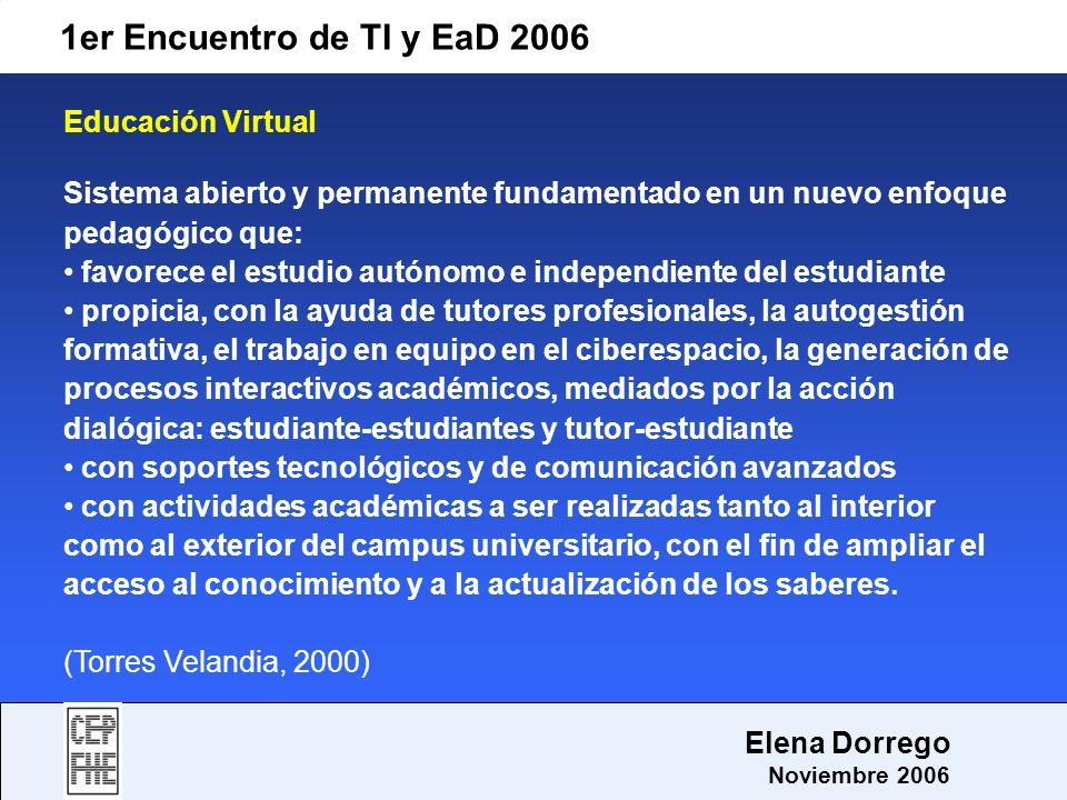 1er Encuentro de TI y EaD 2006 Educación Virtual
