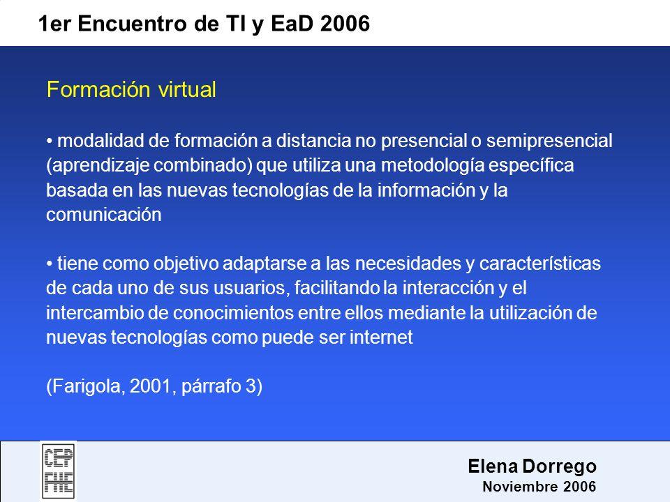 1er Encuentro de TI y EaD 2006 Formación virtual