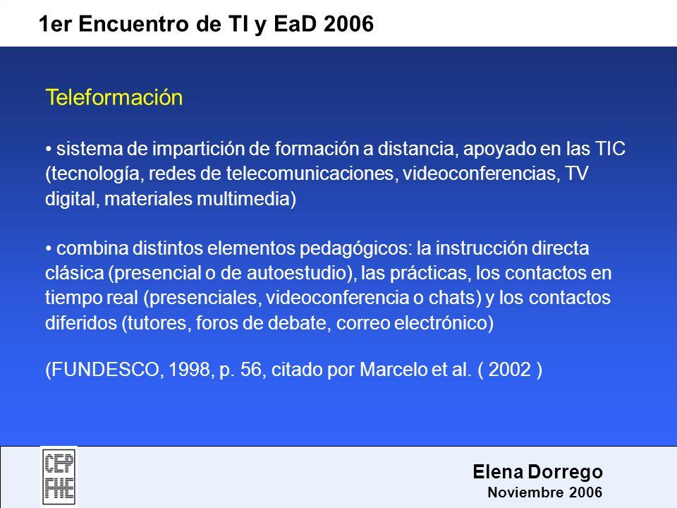 1er Encuentro de TI y EaD 2006 Teleformación