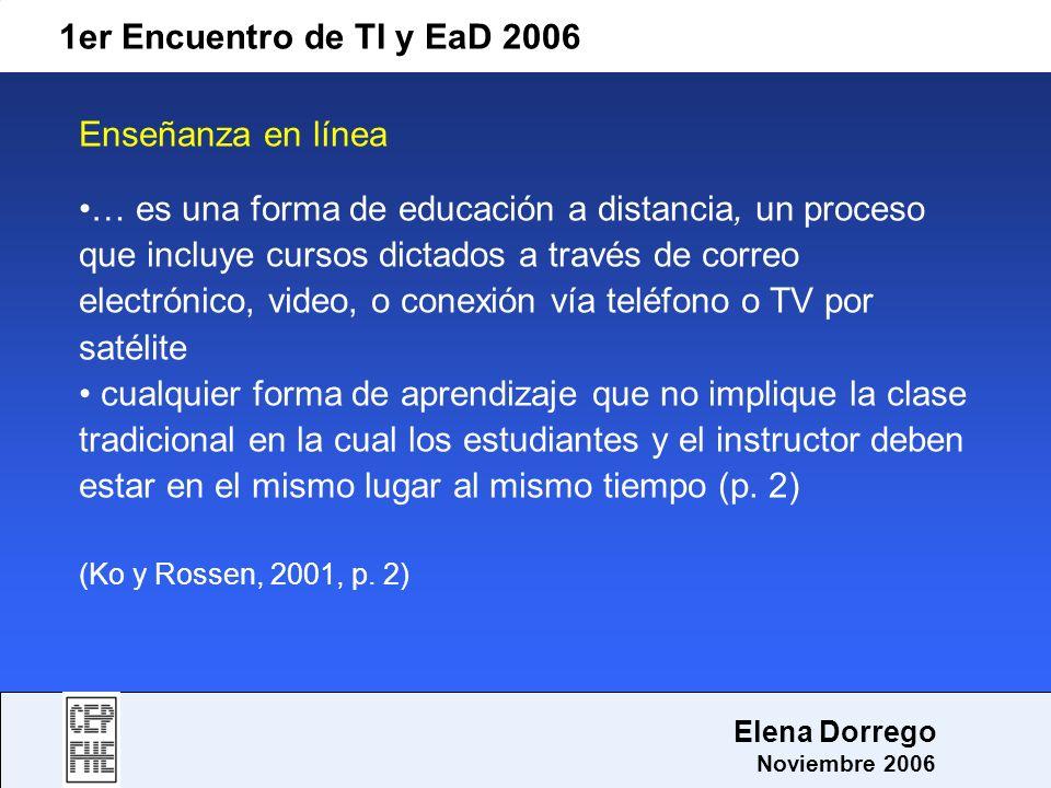1er Encuentro de TI y EaD 2006 Enseñanza en línea