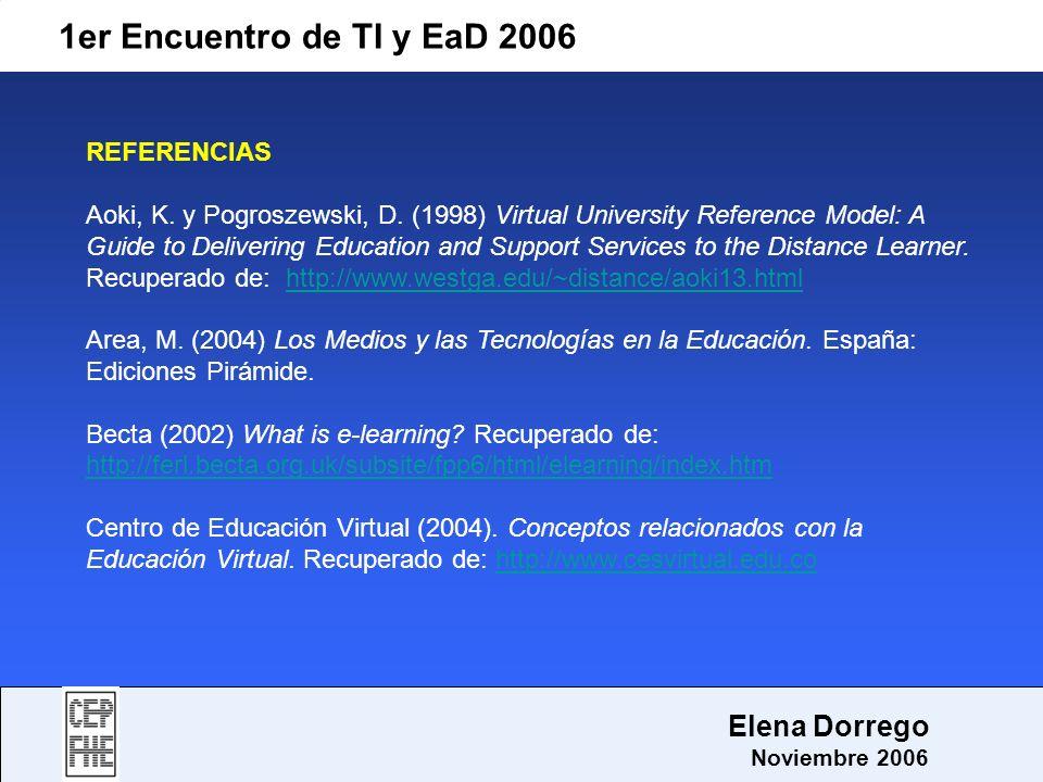 1er Encuentro de TI y EaD 2006 Elena Dorrego REFERENCIAS