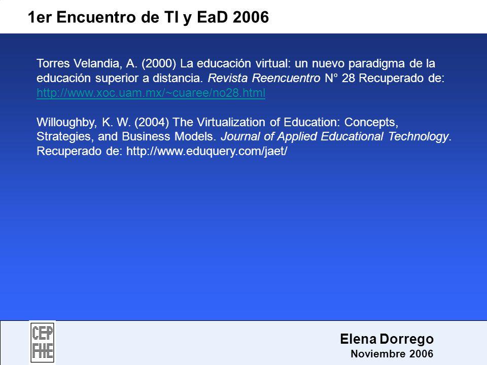 1er Encuentro de TI y EaD 2006 Elena Dorrego