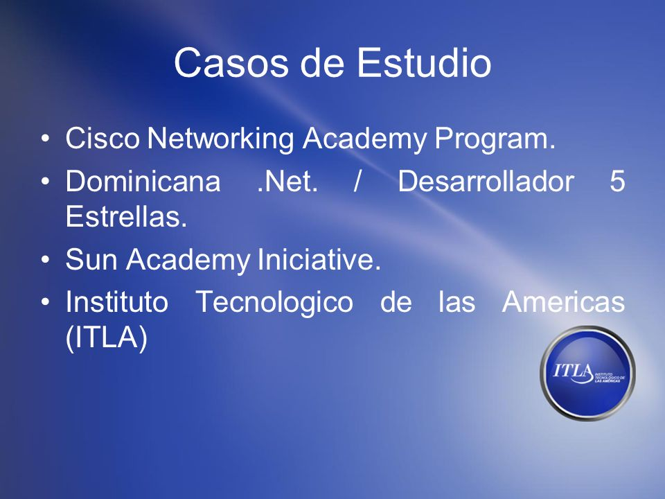 Casos de Estudio Cisco Networking Academy Program.