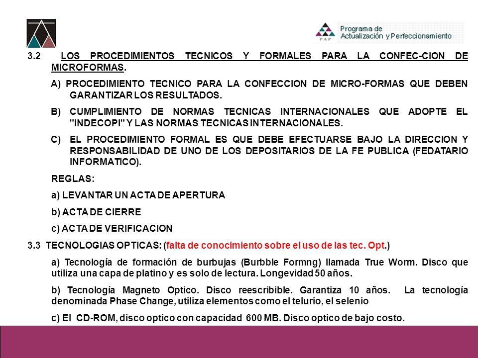 3.2 LOS PROCEDIMIENTOS TECNICOS Y FORMALES PARA LA CONFEC-CION DE MICROFORMAS.