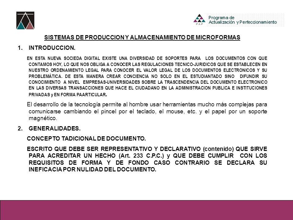 SISTEMAS DE PRODUCCION Y ALMACENAMIENTO DE MICROFORMAS