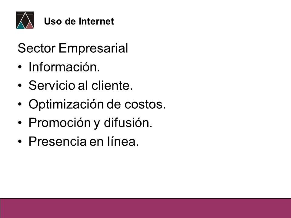 Optimización de costos. Promoción y difusión. Presencia en línea.