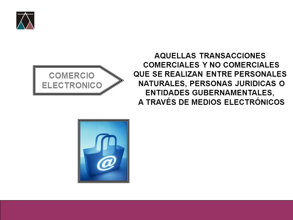 COMERCIO ELECTRONICO AQUELLAS TRANSACCIONES