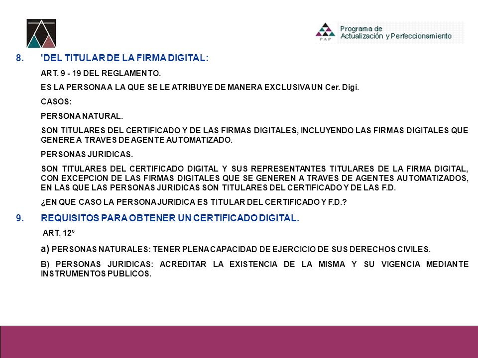 8. DEL TITULAR DE LA FIRMA DIGITAL: