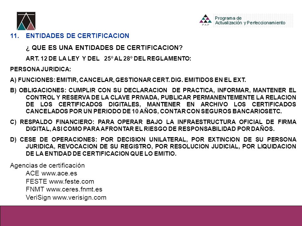 11. ENTIDADES DE CERTIFICACION