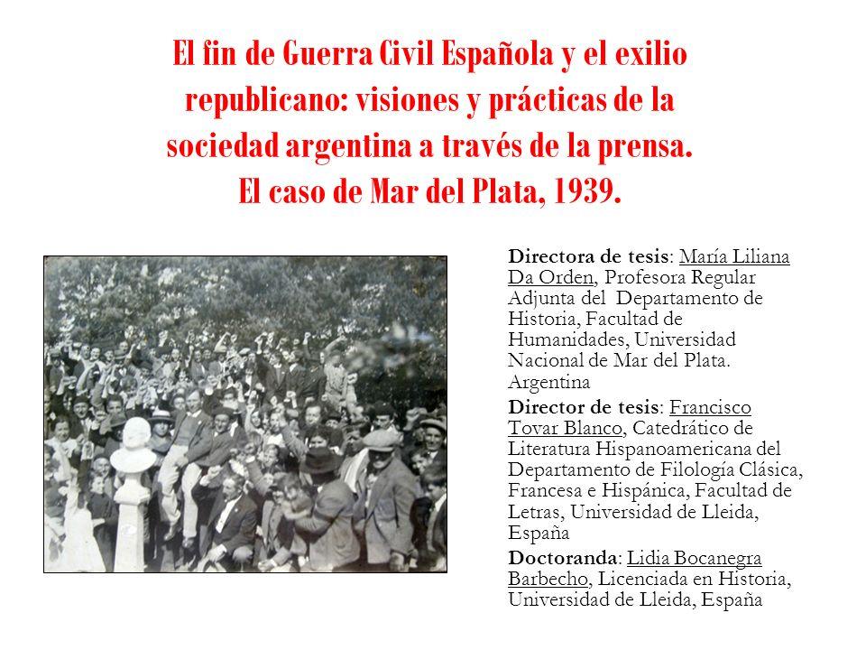 El fin de Guerra Civil Española y el exilio republicano: visiones y prácticas de la sociedad argentina a través de la prensa. El caso de Mar del Plata, 1939.