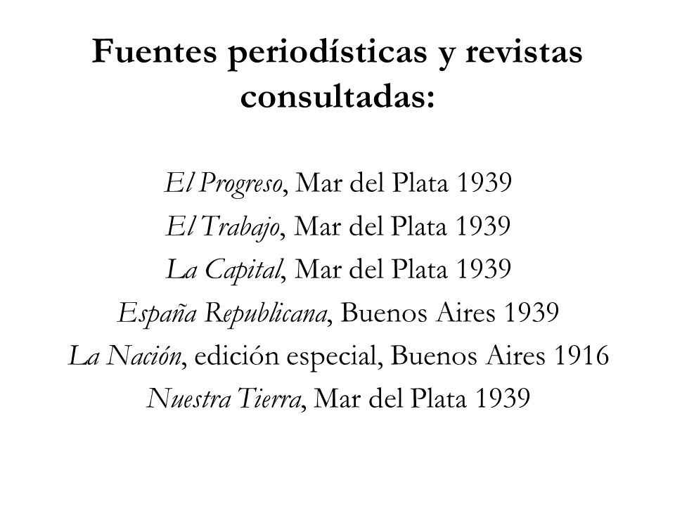 Fuentes periodísticas y revistas consultadas: