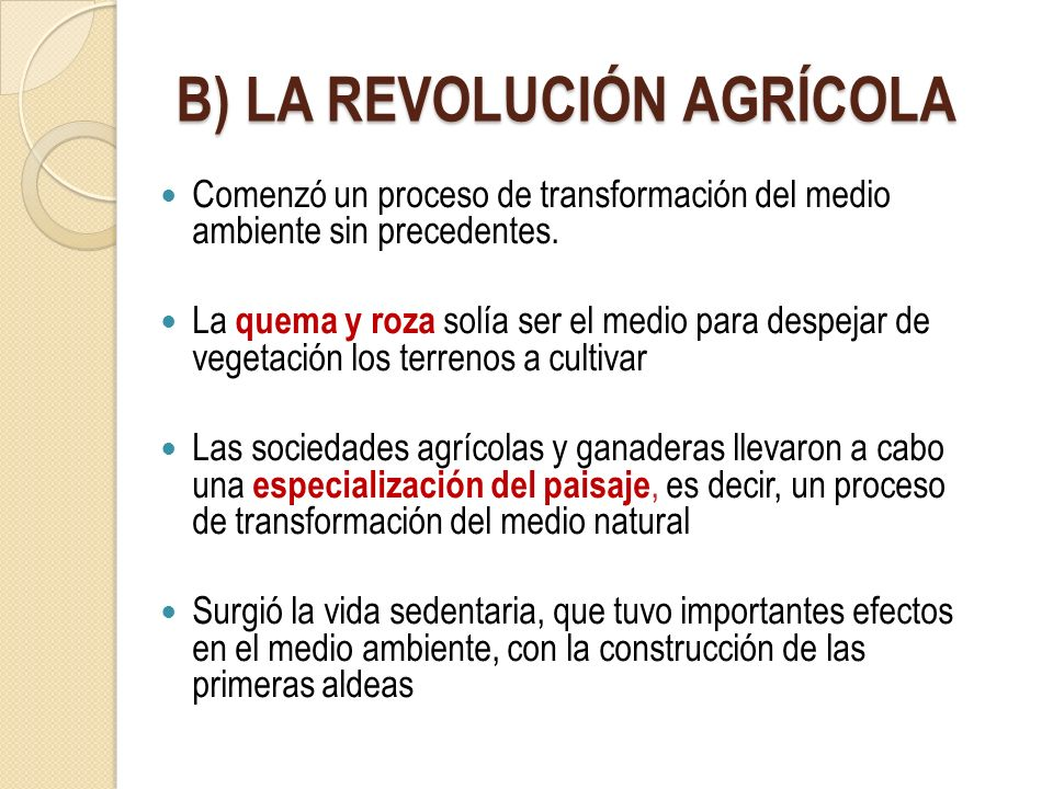 B) LA REVOLUCIÓN AGRÍCOLA